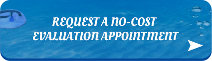 Request A No-Cost Evaluation Appointment